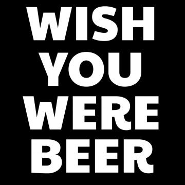 Koszulka z napisem ''Wish you were beer""